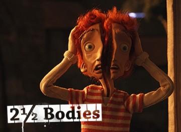 2 1/2 Bodies
